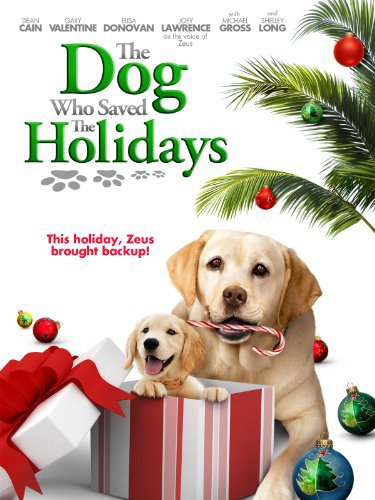 the+dog+who+saved+the+holidays-kids+christmas+movies