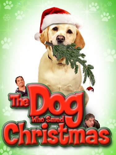 the+dog+who+sved+christmas-family+movies
