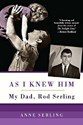 As+I+Knew+Him-anne+Serling-Rod+Serling