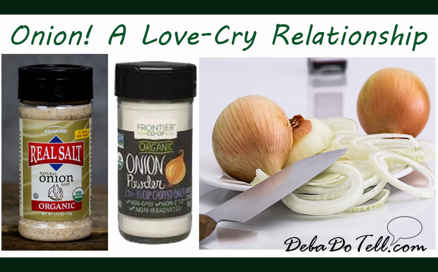 Organic-Seasoning_Onion-choices_cold-flu-cure-remedy_DebaDoTell-logo-green
