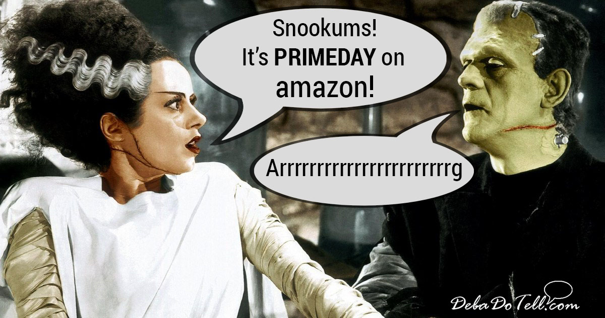 Amazon Prime Day -Frankenstein's Bride Wants to Shop!